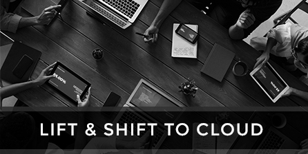 Lift & Shift to Cloud